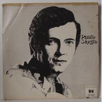 Compacto Vinil Paulo Sergio - Só Você - 1974 - Copacabana