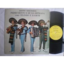 Lp - Pedro Bento E Ze Da Estrada Com Celinho E Ramom /contin