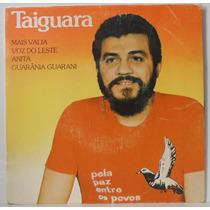 Compacto Vinil Taiguara - Mais Valia - 1984 - Chantecler
