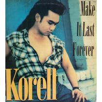 Lp Vinil - Make It Last Forever - Korell