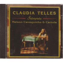 Cd Claudia Telles - Interpreta Nelson Cavaquinho E Cartola