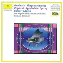 Cd Gershwin: Rhapsody In Blue; Copland: Appalachian Spring;