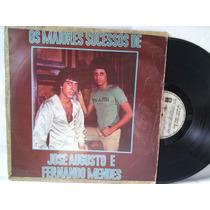Disco Lp De Vinil- De Sucessos/josé Augusto Fernando Mendes