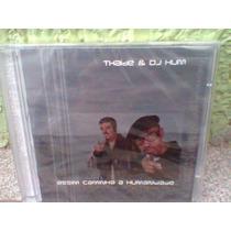 Cd Thaide & Dj Hum / Assim Caminha..-lacrado- Frete Grátis