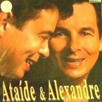 Cd Ataide E Alexandre - Ta Nervoso Vai Pesca (2003)