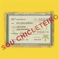 Cd Chiclete Com Banana - Sou Chicleteiro (2004) Lacrado Raro