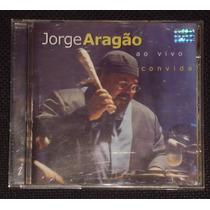 Cd Jorge Aragão - Ao Vivo Convida