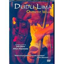 Dvd Dudu Lima - Ouro De Minas