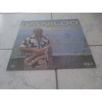 Lp Ivanildo O Sax De Ouro -volume 7.