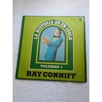 Ray Conniff - La Historia De Un Idolo - Vol. 1 E 2