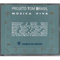 Cd Projeto Tom Brasil - Música Viva - Cd Duplo