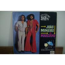 Lp Vinil João Mineiro E Marciano Os Inimitaveis