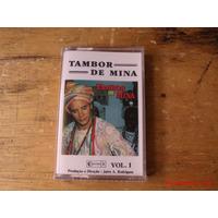 Tambor De Mina - Fita K7 (nova Lacrada)