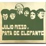 Cd - Julio Rizzo E Pata De Elefante - Lacrado