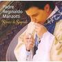 Padre Reginal Manzotti - Sinais Do Sagrado