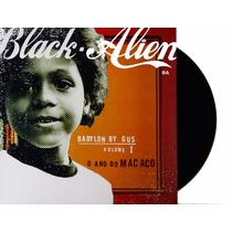 Lp - Vinil - Black Alien - O Ano Do Macaco - Novo - Lacrado