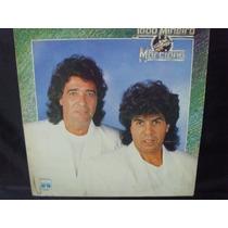Lp Vinil - Joao Mineiro E Marciano 1989