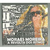 Cd Moraes Moreira A Revolta Dos Ritmos 2013 Lacrado