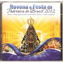 Cd Novena Festa Da Padroeira Do Brasil Lacrado Frete Gratis