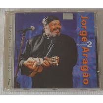 Cd Jorge Aragâo Ao Vivo 2 Ano 2000 Pfr8