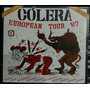 Cólera ¿ European Tour 87 ( Cd Digipack )