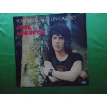 Lp Jose Augusto P/1974-yo Solo Busco Un Cariño