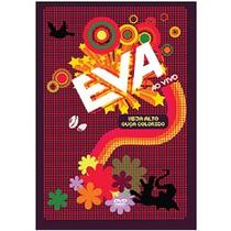 Dvd-banda Eva-veja Alto,ouça Colorido-ao Vivo-lacrado De Fab