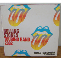 2cd Rolling Stones Touring 2002 Rock 60/70 Ao Vivo Bono Vox
