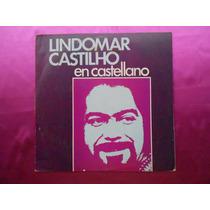 Lp Lindomar Castilho P/1976- En Castellano