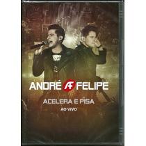 Dvd André E Felipe - Acelera E Pisa [original]