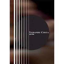 Dvd Original Yamandu Costa - Ao Vivo
