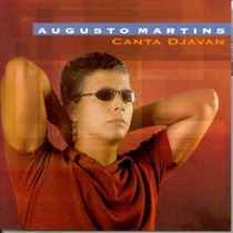 Cd Augusto Martins - Canta Djavan - Fatima Guedes, Leila Pin