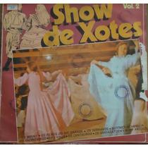 Lp (018) Gaúcho - Show De Xotes Vol. 2
