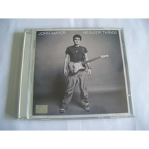 Cd John Mayer - Heavier Things ( Promo Sony Music )