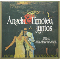 Angela Maria E Timóteo Juntos Compacto 7 Meu Primeiro Amor
