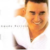Cd Amado Batista - Eu Te Amo