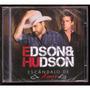 Cd Edson & Hudson - Escândalo De Amor - Frete Grátis