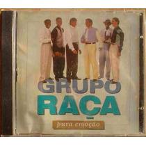 Cd Grupo Raça - Pura Emoçao / Frete Gratis