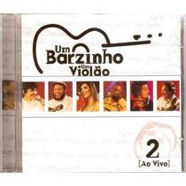 Cd Barzinho Um Violão Ao Vivo Vol. 2 / Frete Gratis