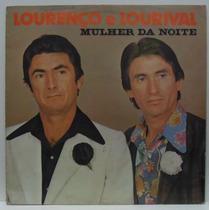 Lp Lourenço E Lourival - Mulher Da Noite - 1979 - Sertanejo