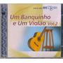 Cd Um Banquinho E Um Violao (bis 2cds) Tom Jobim, Bossa Tres