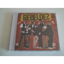 Rebeldes - Cd Da Novela - Brasil 2011 - Lacrado!!!!