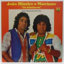 Lp João Mineiro E Marciano - Amor E Amizade (dia Sim, Dia Nã