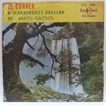 Lp Zé Corrêa - O Acordeonista Orgulho De Mato Grosso - Calif