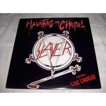 Ep Slayer - Haunting The Chapel ( C/ Live Undead Thrash)
