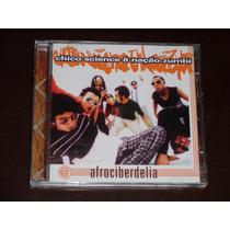 Cd Chico Science & Nação Zumbi Afrociberdelia (1996)