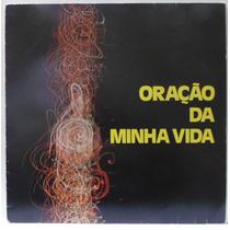 Lp Oração Da Minha Vida - 1977 - Interpretação Cid Moreira -