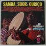 Lp Samba , Suor E Ouriçoos 19 Melhores Sambas Do Momento