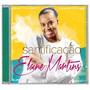 Elaine Martins - Santificação *lançamento* - Cd - Mk Music