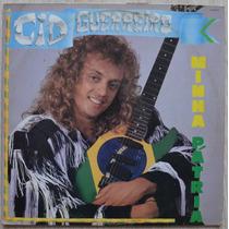 Lp Vinil - Cid Guerreiro - Minha Patria - 1989